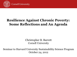 Resilience Against Chronic Poverty: Some