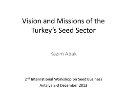 Vision and Missions of the Turkey*s Seed Sector