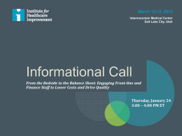 call slides here - Institute for Healthcare Improvement