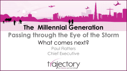 The millennial Generation - passing through the eye