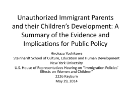 Unauthorized Immigrant Parents and their Children`s
