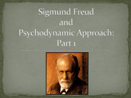 Sigmund Freud and Psychodynamic Approach