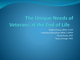 The Unique Needs of Veterans at the End of Life