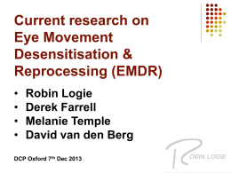 Eye Movement Desensitization & Reprocessing (EMDR)
