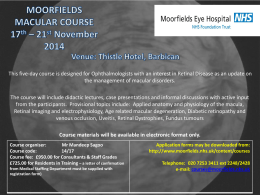 MACULAR COURSE: 17th * 21st November 2014 Venue: Thistle