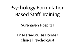 Psychology Formulation Based Staff Training Surehaven Hospital Dr