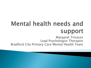 Mental health needs and support
