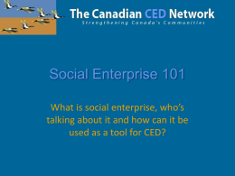 Social Enterprise 101 - The Canadian CED Network