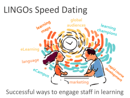 LINGOs Speed Dating: Successful Ways to Engage Staff in Learning