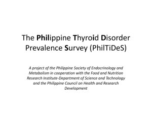 The Philippine Thyroid Disorder Prevalence Survey (PhilTiDeS)