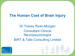 The Human Cost of Brain Injury - Dr Tracey Ryan