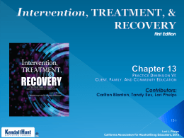 Chapter 13 pptx - California Association for Alcohol/Drug Educators