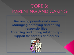 Core 3 - Parenting and Caring