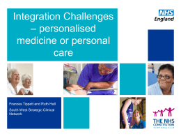 Integration Challenges, personalised medicine or