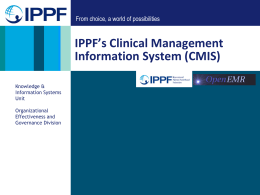 IPPF`s Clinical Management Information System