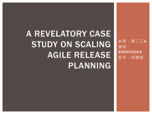 A Revelatory Case Study on Scaling Agile Release Planning
