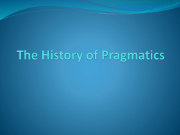 The History of Pragmatics
