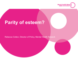 What does parity of esteem mean? Who will deliver it