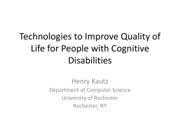 Technologies to Improve Quality of Life for People with Cognitive