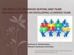 The Impact of Arranged Seating and Team Building Activities on
