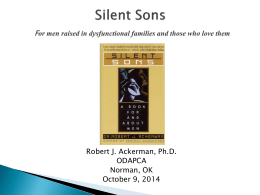 Silent Sons For men raised in dysfunctional families and