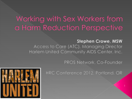 Working with Substance Using Sex Workers from a Harm Reduction