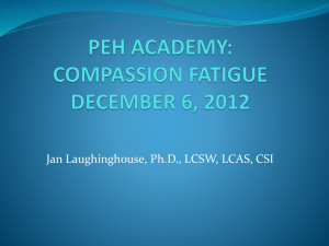 Compassion Fatigue Powerpoint - Partners Ending Homelessness