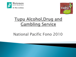 Tupu: Alchohol, Drug and Gambling Service