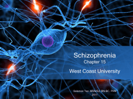 Schizophrenia Chapter 15 - N204 & N214L Psychiatric / Mental