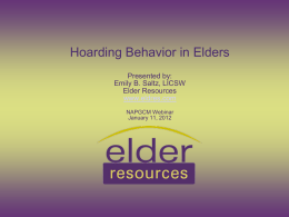Hoarding Behavior in Elders Presented by