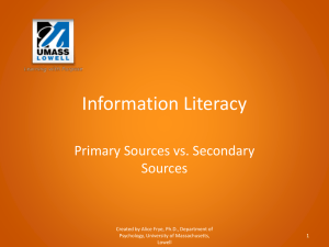 Primary vs. Secondary Sources - University of Massachusetts Lowell