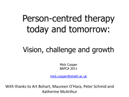 Person-centred therapy today and tomorrow