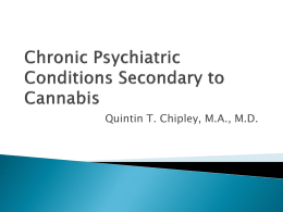 Chronic Psychiatric Conditions Secondary to Cannabis