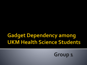 Gadget dependency among UKM health science student