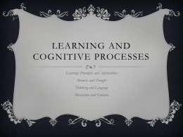 Unit 4 - Learning and Cognitive Processes