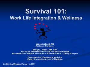 Chief Resident Forum - Survival 101: Work Life Integration
