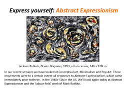 QUESTIONING THE ART OBJECT 4 ABSTRACT EXPRESSIONISM