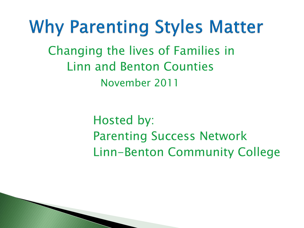 Why Parenting Styles Matter When >> Why Parenting Styles Matter