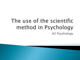 The use of the scientific method in Psychology advs and