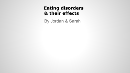 Eating disorders & their effects