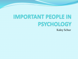 IMPORTANT PEOPLE IN PSYCHOLOGY