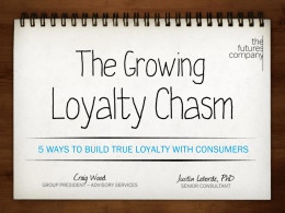 The Growing Loyalty Chasm