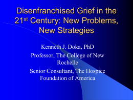 Disenfranchised Grief in the 21st Century: New Problems, New