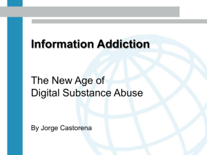 Information Addiction