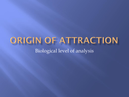 Origin of attraction