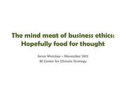 The mind meat of business ethics: Food for thought