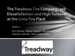 The Treadway Tire Company: Job Dissatisfaction and High Turnover