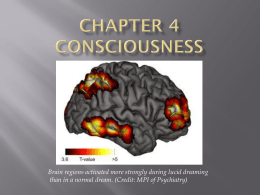 PSY110 Week 4 Consciousness