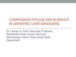 Compassion Fatigue and Burnout in Geriatric Care Managers, by Dr