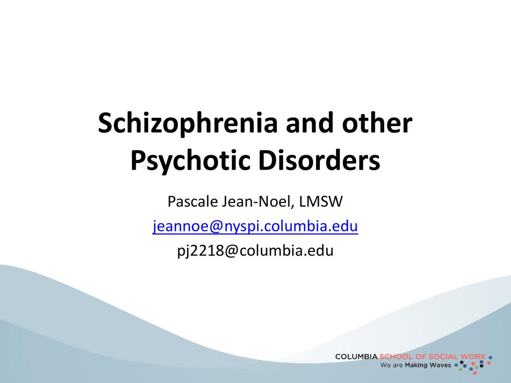 DSM-5 Psychotic Disorders
